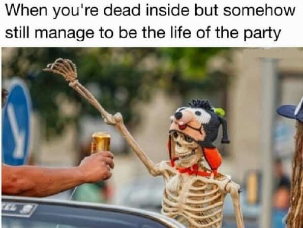 you are dead inside memes to share