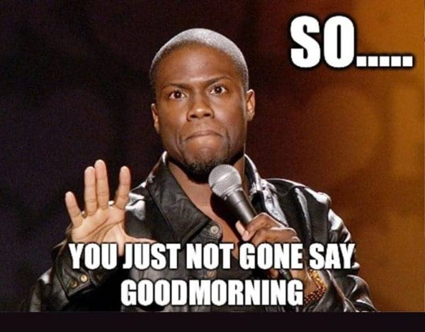 humorous memes about good morning