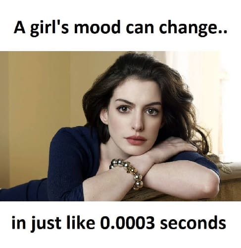 funny memes about girl's mood