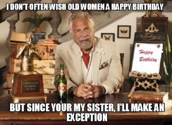 50 Happy Birthday Sister Memes to Make Her Laugh – SheIdeas