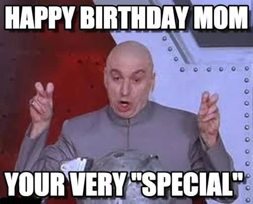 special birthday meme for mom