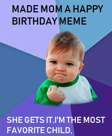 cute happy birthday mom meme