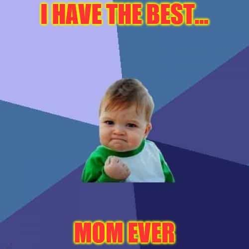 best mom meme