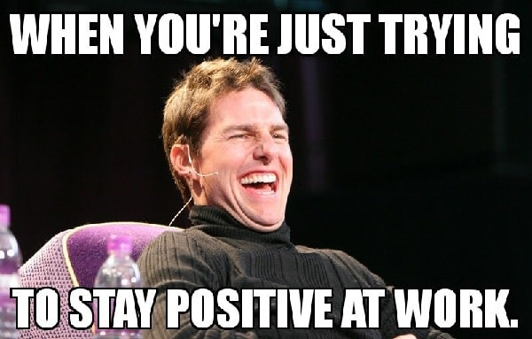 stay positive meme funny