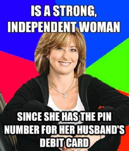meme for strong independent woman