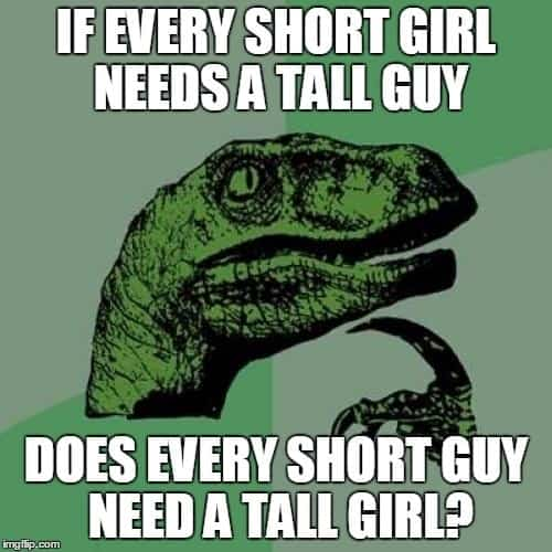 memes about tall girl
